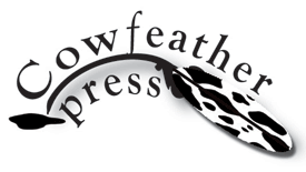<link to Cowfeather Press>>